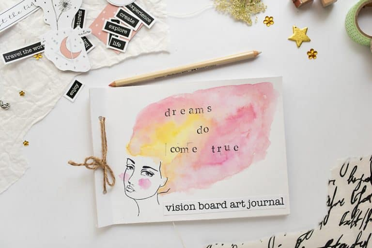 How to Make a Vision Board Art Journal in 7 Steps
