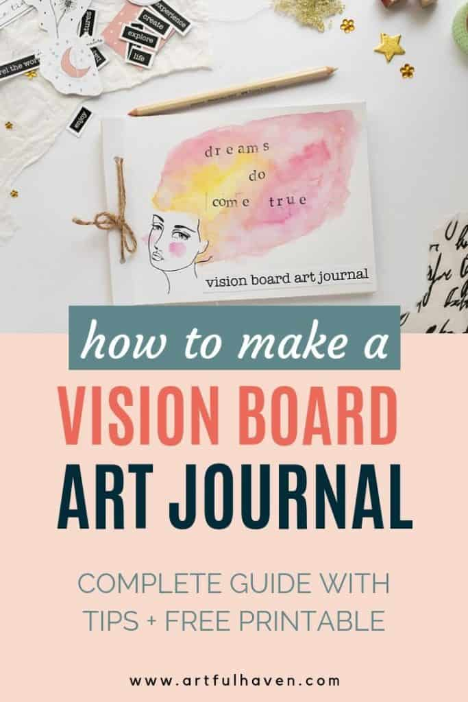 HOW TO MAKE A VISION BOARD ART JOURNAL