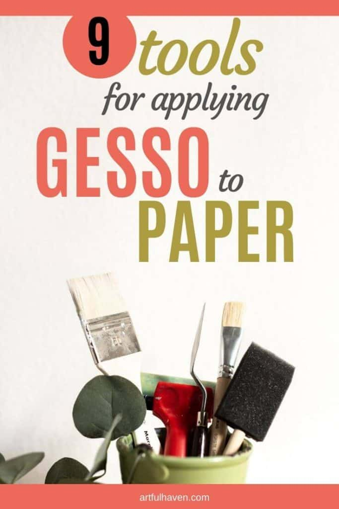 tools for applying gesso to paper