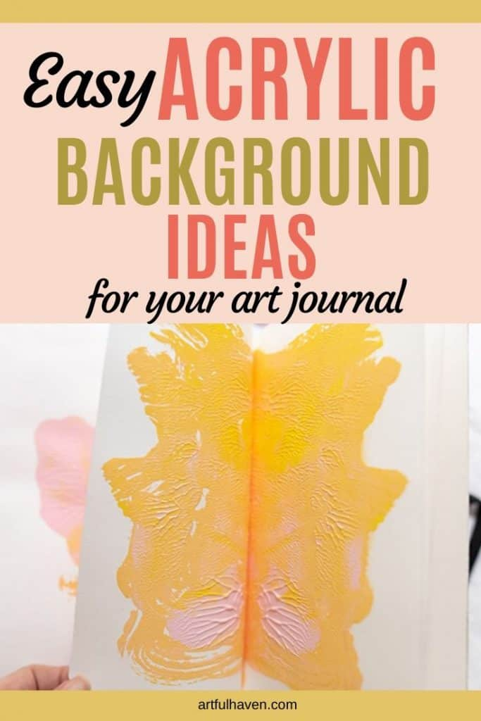 ACRYLIC BACKGROUND ART JOURNAL IDEAS