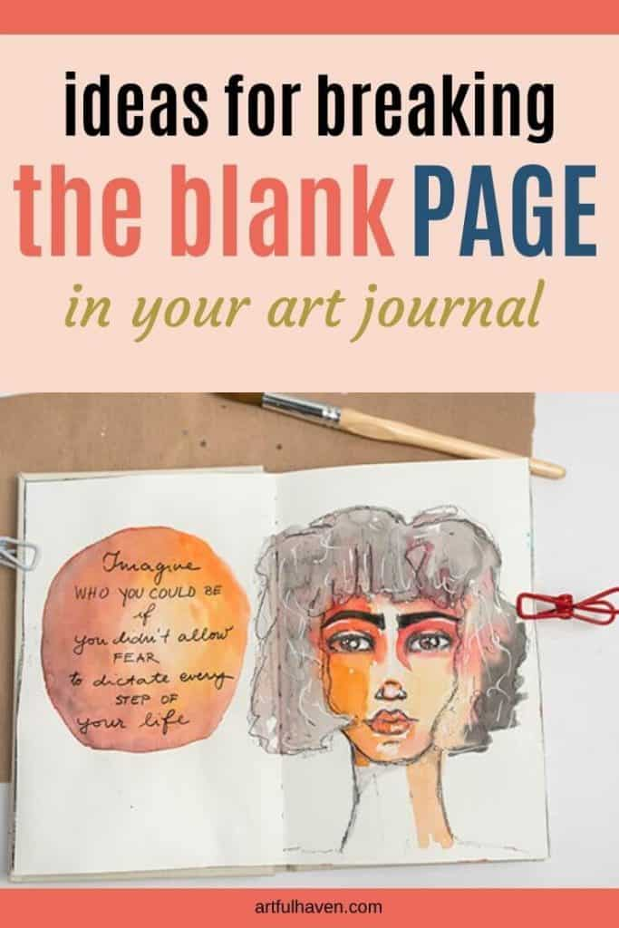breaking the blank page in your art journal