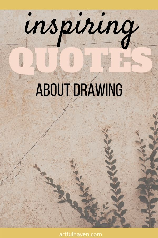 drawing quotes for inspiration