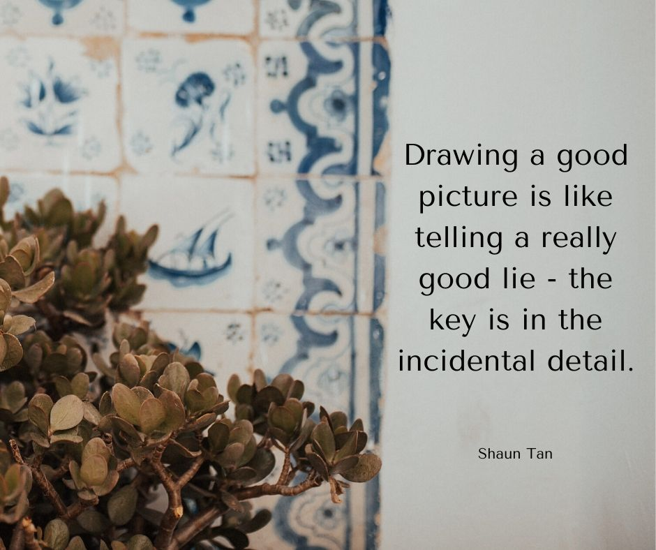 a photo with a quote by shaun tan