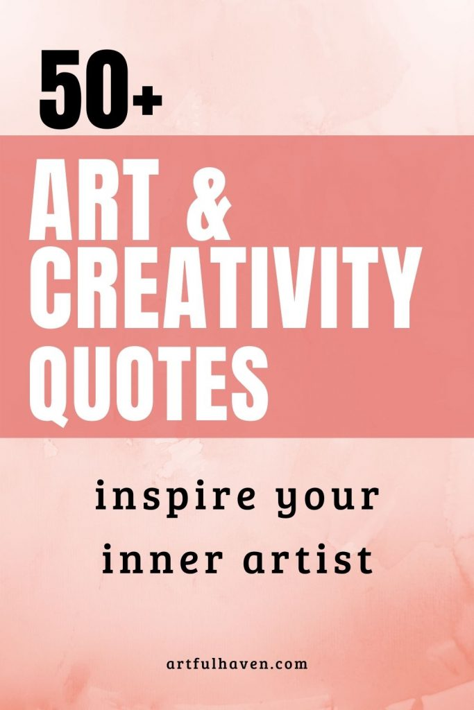 quotes on art and creativity