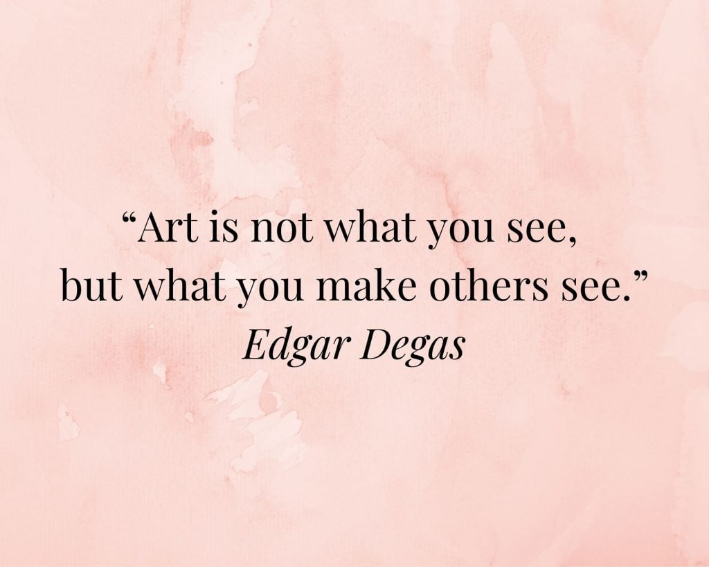 quote on art by edgar degas